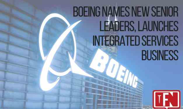 Boeing Names New Senior Leaders, Launches Integrated Services Business
