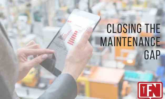 Closing the Maintenance Gap
