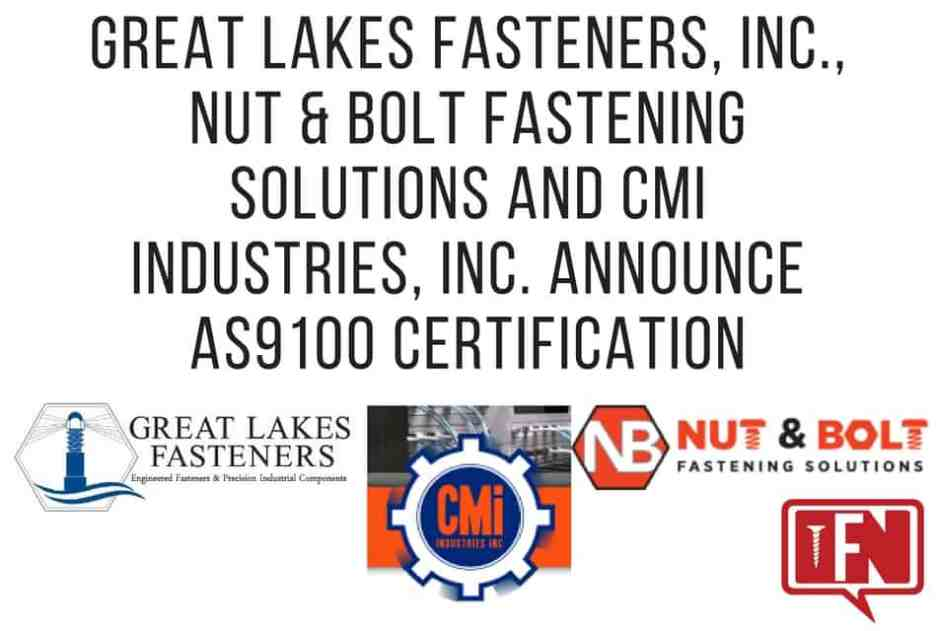 Great Lakes Fasteners, Inc., Nut & Bolt Fastening Solutions and CMI ...