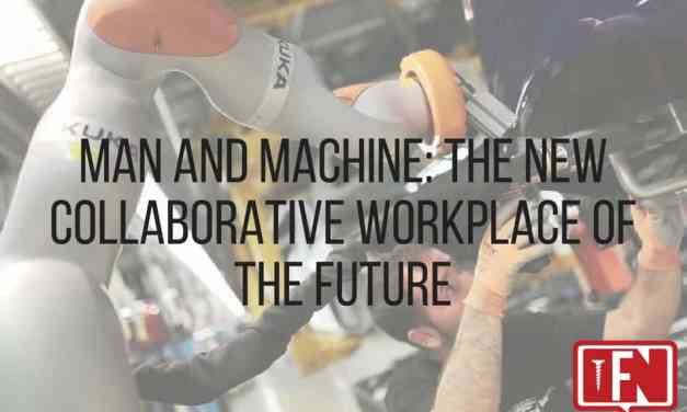 Man and Machine: The New Collaborative Workplace of the Future
