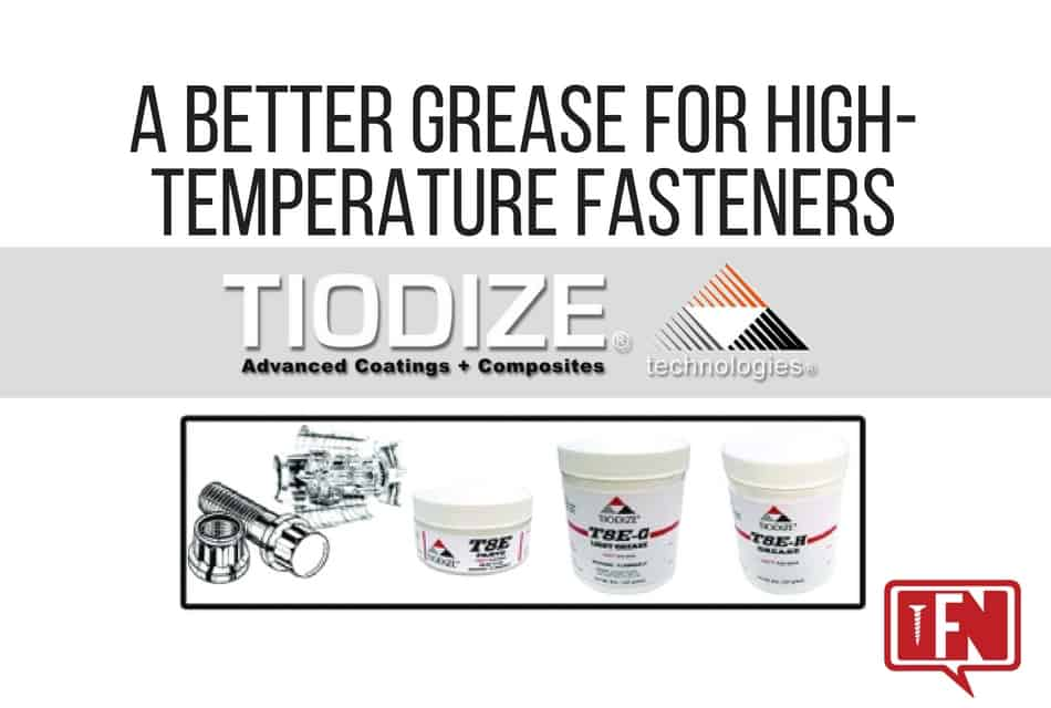 A Better Grease For High-Temperature Fasteners