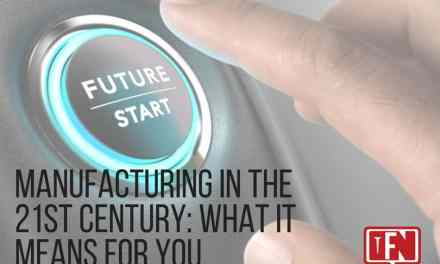 Manufacturing In The 21st Century: What It Means For You