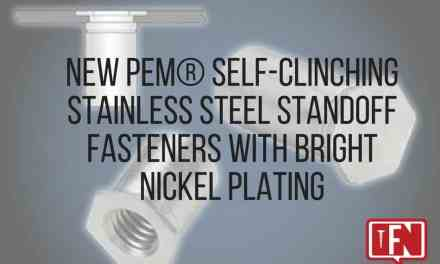 New PEM® Self-Clinching Stainless Steel Standoff Fasteners with Bright Nickel Plating