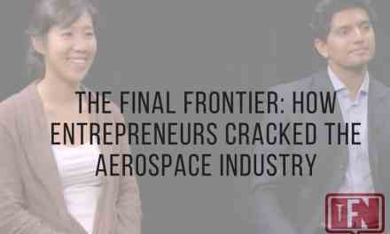 The Final Frontier: How Entrepreneurs Cracked the Aerospace Industry