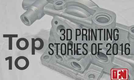 Top 10 3D Printing Stories of 2016