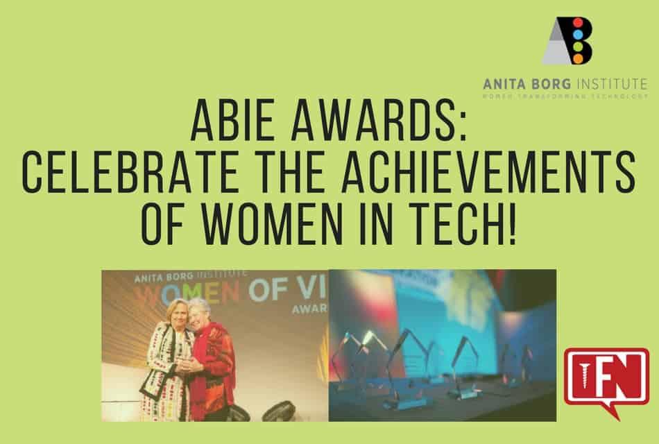 ABIE Awards: Celebrate the Achievements of Women in Tech!