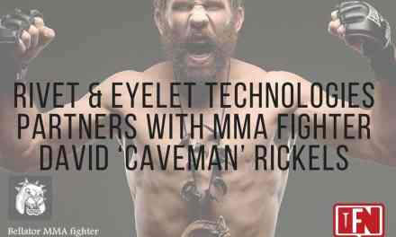 Rivet & Eyelet Technologies Partners with MMA Fighter David 'Caveman' Rickels