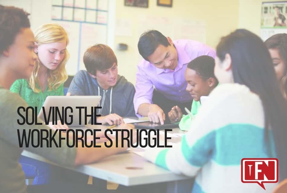 Solving the Workforce Struggle