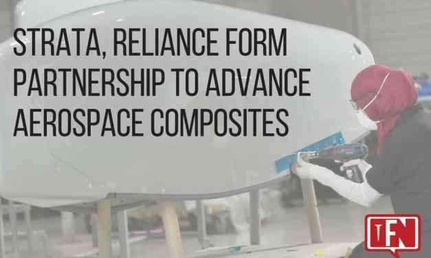 Strata, Reliance Form Partnership to Advance Aerospace Composites
