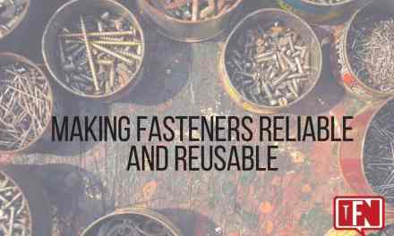 Making Fasteners Reliable and Reusable