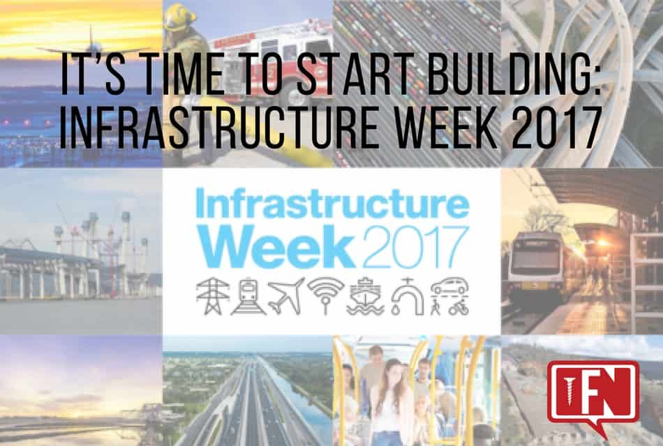 It's Time to Start Building: Infrastructure Week 2017