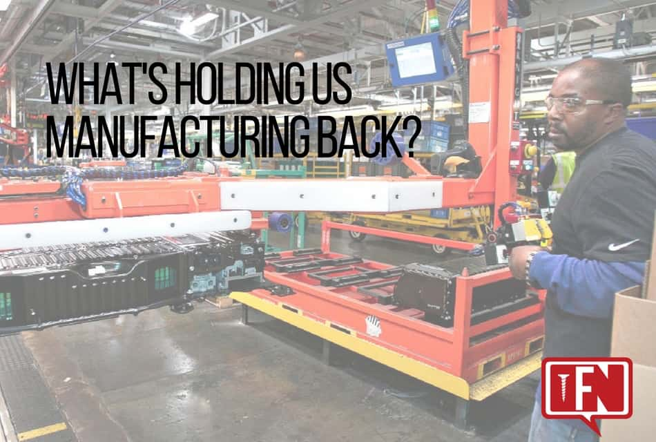 What's Holding US Manufacturing Back?