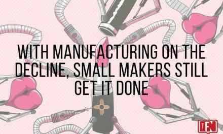 With Manufacturing on the Decline, Small Makers Still Get It Done