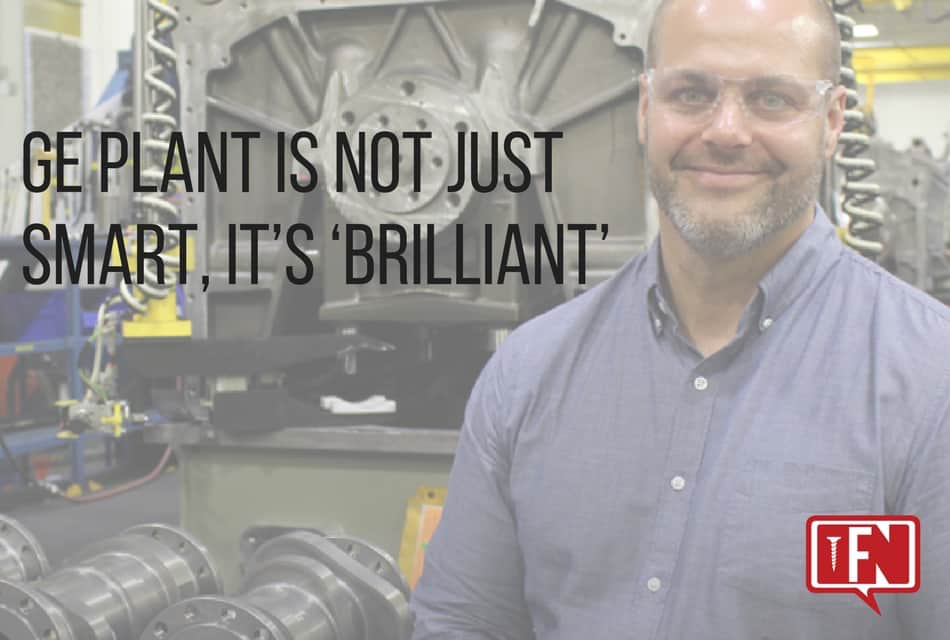 GE Plant Is Not Just Smart, It's 'Brilliant'