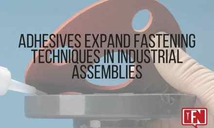 Adhesives Expand Fastening Techniques in Industrial Assemblies