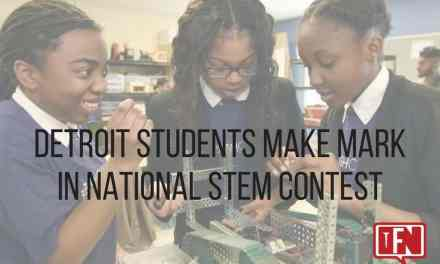 Detroit Students Make Mark in National STEM Contest