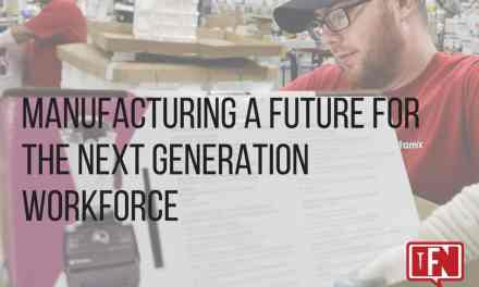 Manufacturing A Future For The Next Generation Workforce