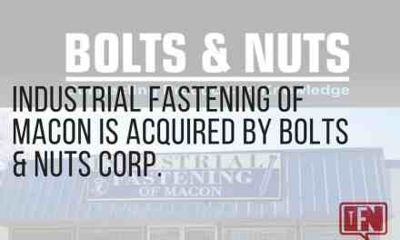 Industrial Fastening of Macon is Acquired By Bolts & Nuts Corp.