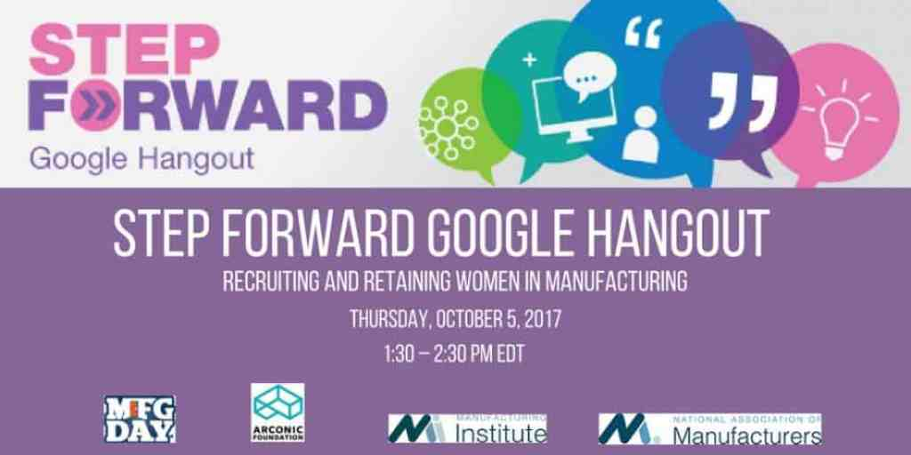STEP Forward Google Hangout | Recruiting and Retaining Women in Manufacturing