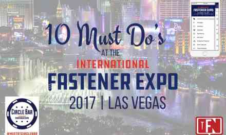 10 Must Do's At The International Fastener Expo 2017 In Las Vegas