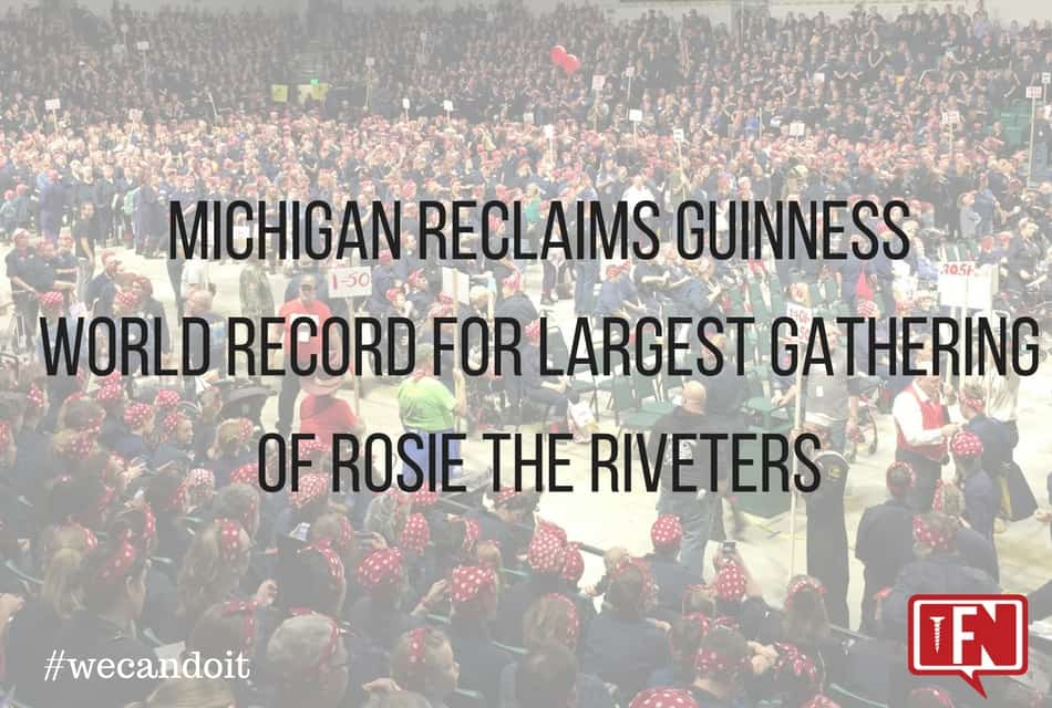 Michigan reclaims Guinness World Record for largest gathering of Rosie the Riveters