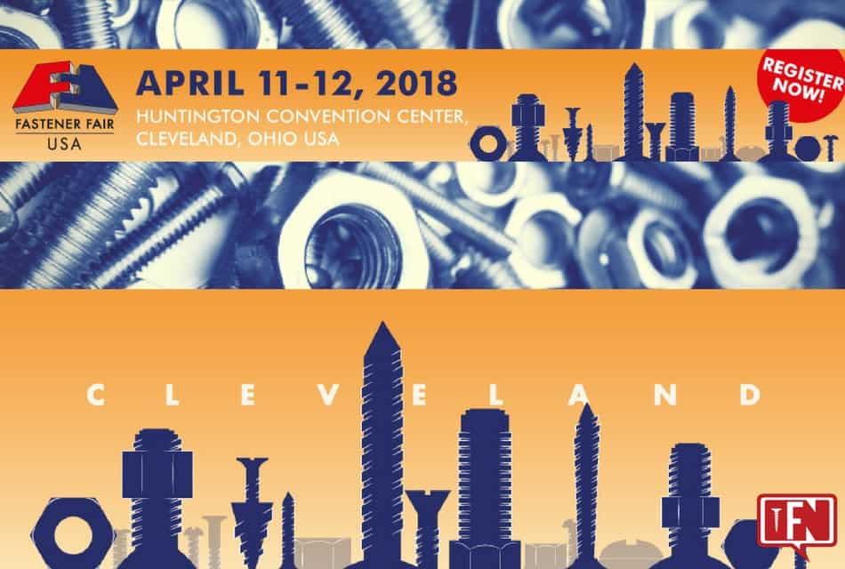 Fastener Fair USA to Bring Exhibitors from the Entire Supply Chain