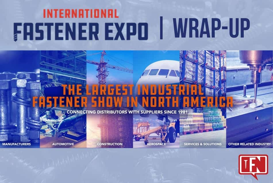 International Fastener Expo   2017 Show Wrap-Up