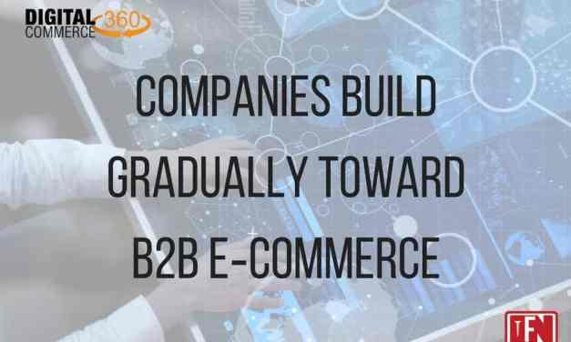 Companies Build Gradually Toward B2B eCommerce