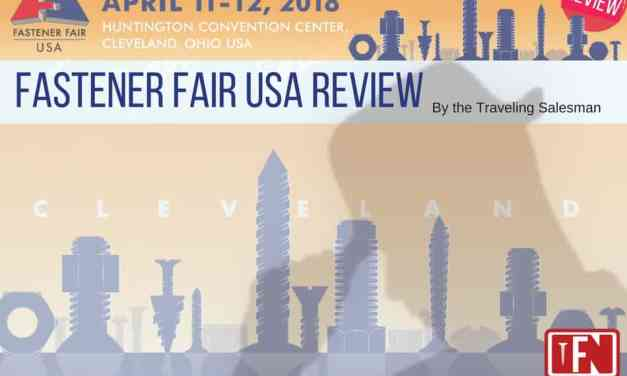 Fastener Fair USA Review