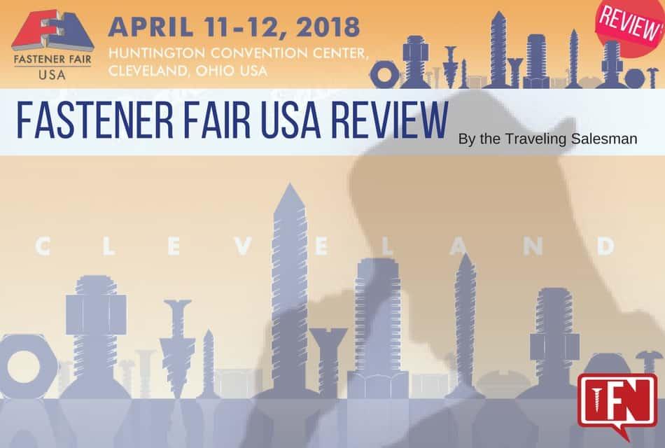 Fastener Fair USA Review