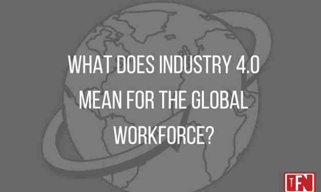 What does Industry 4.0 mean for the global workforce?