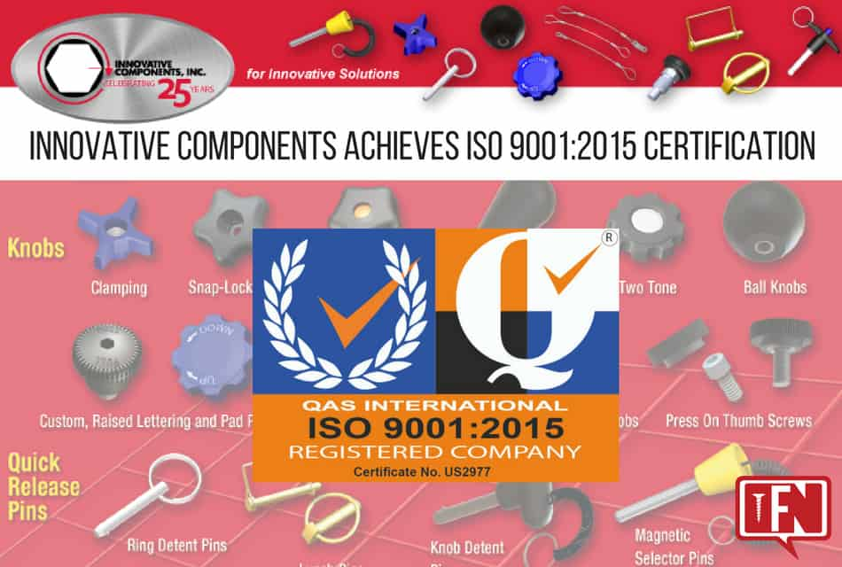 Innovative Components, Inc. Achieves  ISO 9001:2015 Certification