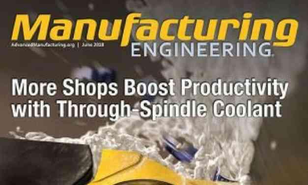 Manufacturing Engineering Magazine, June 2018