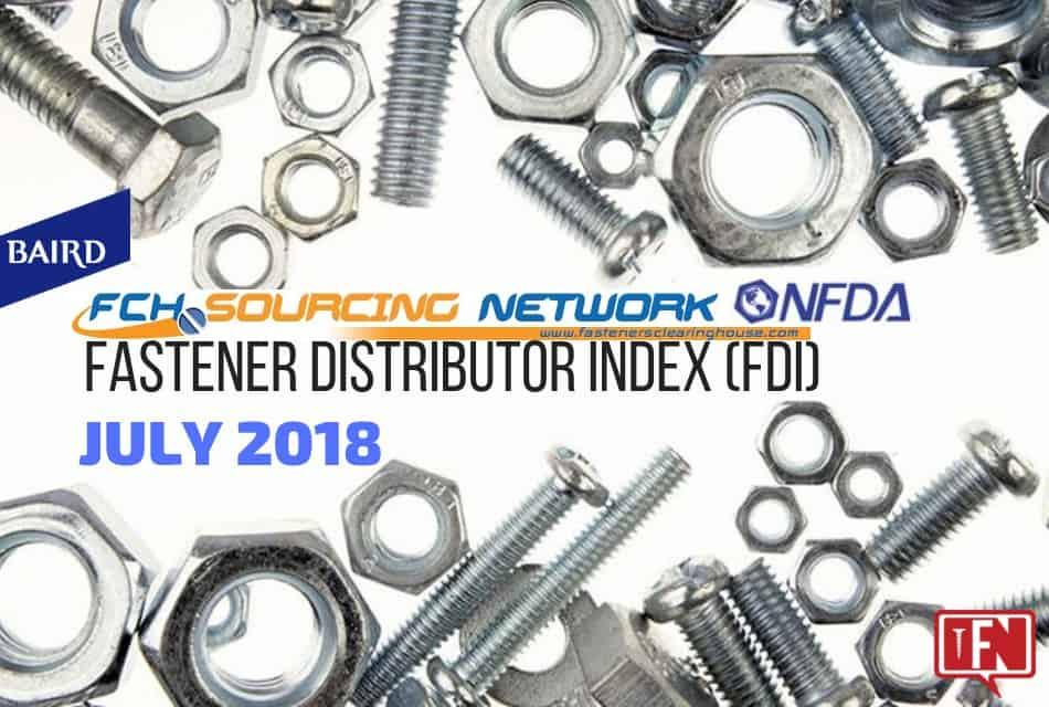 Fastener Distributor Index – July 2018