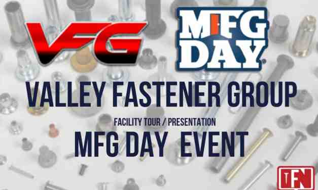 Valley Fastener Group, LLC MFG Day Event