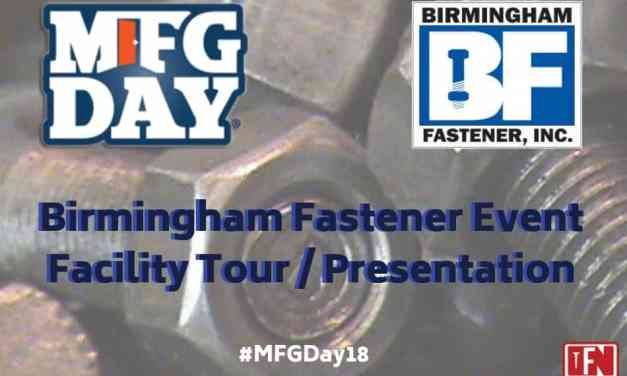 Birmingham Fastener MFG Day Event