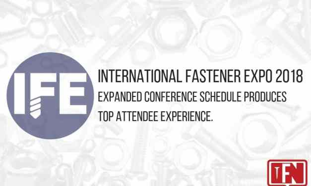 International Fastener Expo 2018 Expanded Conference Schedule Produces Top Attendee Experience