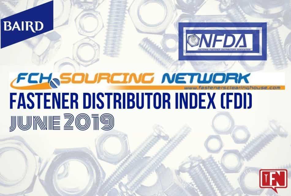 Fastener Distributor Index – June 2019