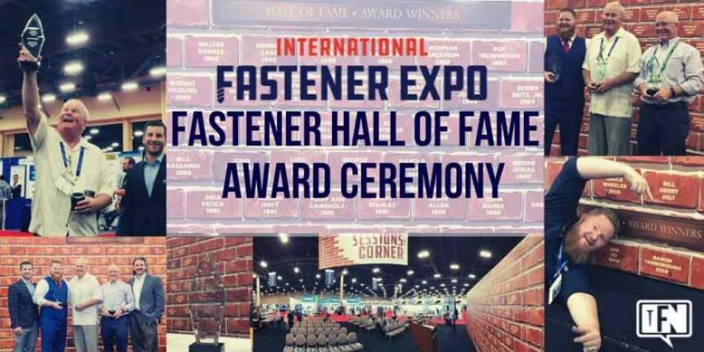 Fastener Hall of Fame Award Ceremony