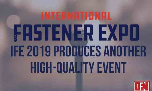 International Fastener Expo 2019 Produces Another High-Quality Event