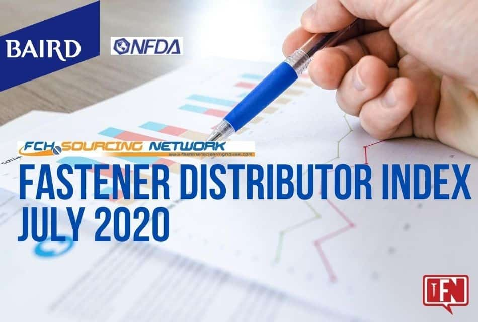 FASTENER DISTRIBUTOR INDEX (FDI) SURVEY   JULY 2020