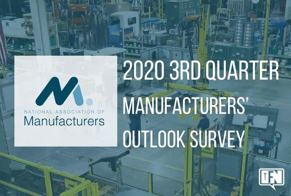 2020 3rd Quarter Manufacturers' Outlook Survey