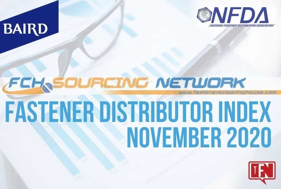 FASTENER DISTRIBUTOR INDEX (FDI) SURVEY NOVEMBER 2020