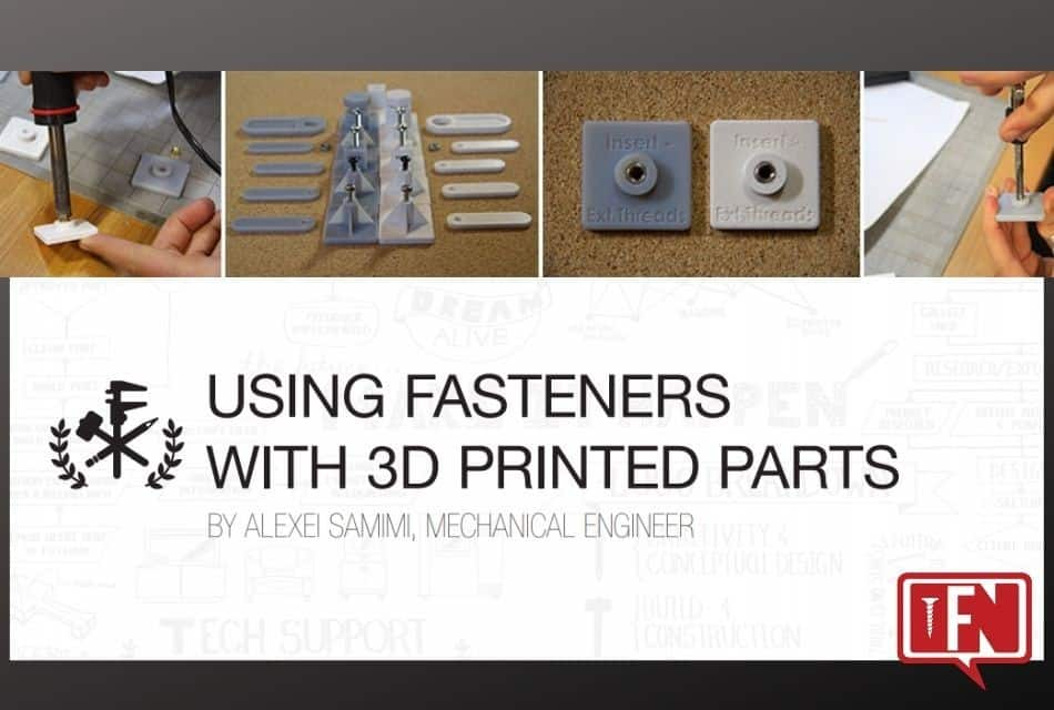3D Printed Fasteners and Screws For 3D Printed Parts