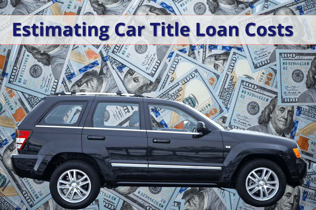 Estimating Car Title Loan Costs, SUV in front of cash