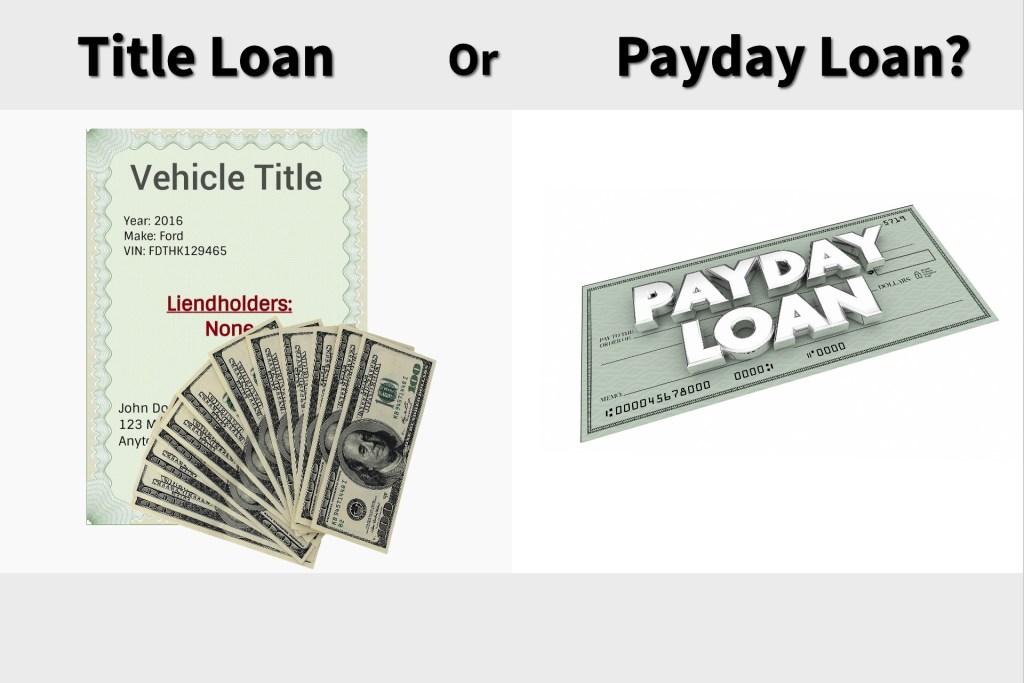 Car Title Loans versus Payday Loans