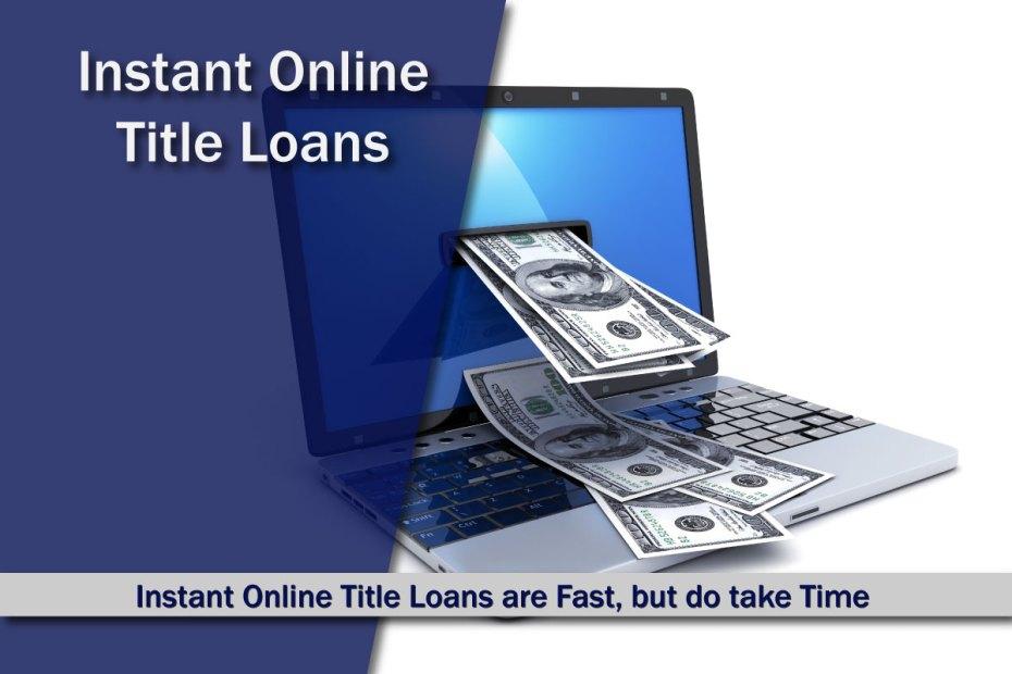 Instant Online Title Loans