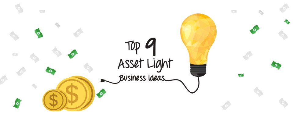 Top Nine Asset-Light Business Models to Consider For Your Ecommerce Startup