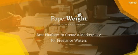 How Paperweight Helps Build Writer's Marketplace For Freelance Writing Service