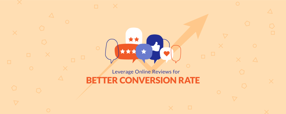 Online Reviews Can Impact The Conversion Rate Of Your Online Store & Website